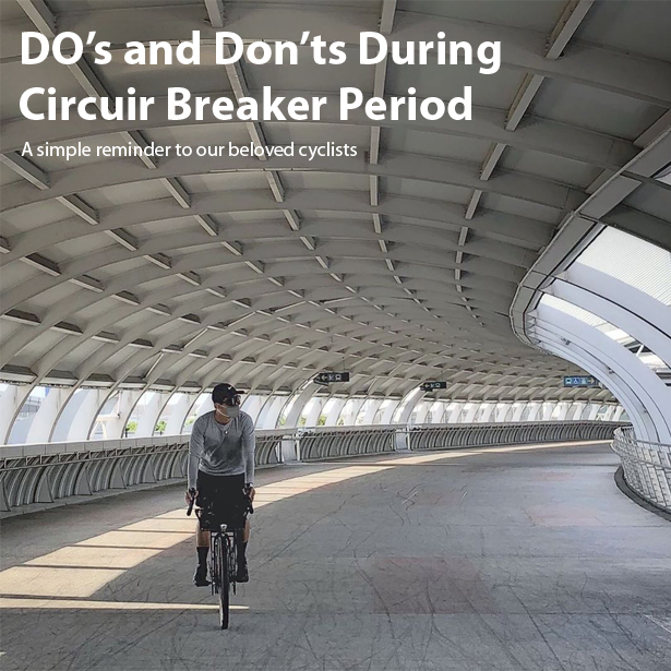 Do's and Don'ts During Circuit Breaker Period