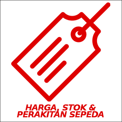 Harga, Stok, & Perakitan Sepeda