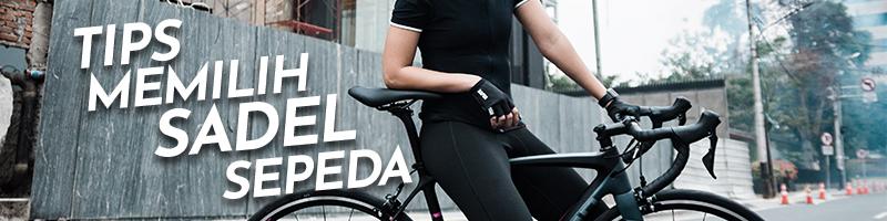 Tips Memilih Sadel Sepeda